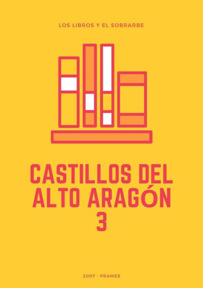 Cartel Libro castillos alto aragon 3 de 2007