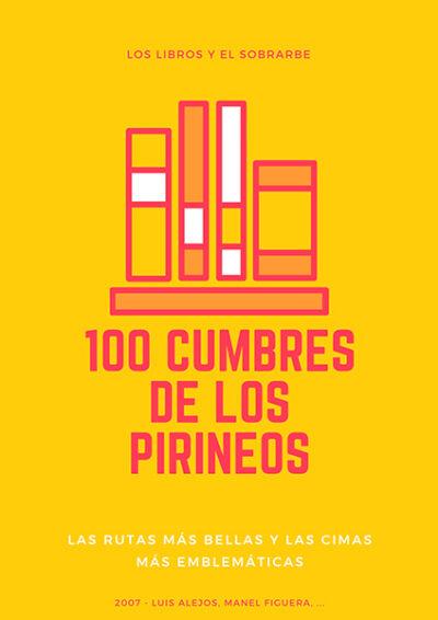 Libro 100 Cumbres De Los Pirineos de 2007