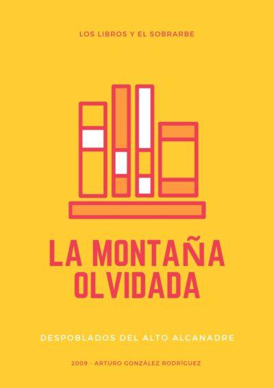 cartel libro La Montana Olvidada de 2009