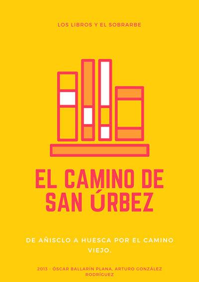 cartel Libro Camino San Urbez de 2013