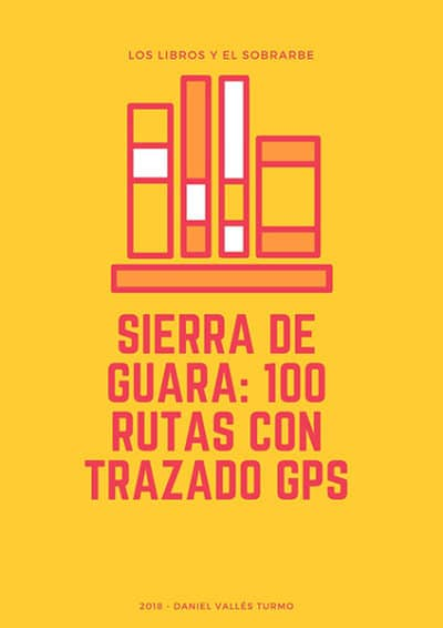 cartel Libro Sierra Guara 100 Rutas de 2018