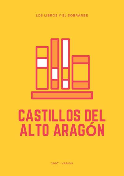 Libro Castillos del Alto Aragón - 2007
