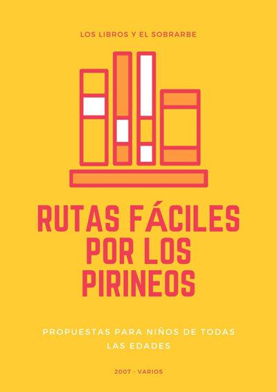 Libro Rutas fáciles por los pirineos - 2007